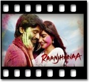 Raanjhana(Without Chorus) - MP3