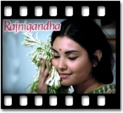 Rajnigandha Phool Tumhare - MP3