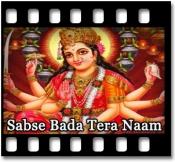 Sabse Bada Tera Naam - MP3