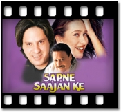Sapne Saajan Ke - MP3