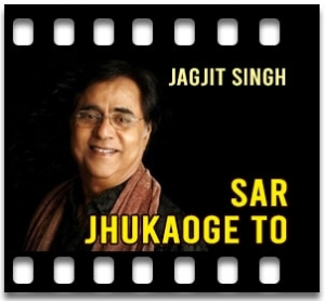 Sar Jhukaoge To - MP3