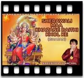 Sherawali Maa Khazane Baithi Khol Ke - MP3
