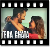Tera Ghata - MP3 + VIDEO