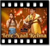 Tere Naal Rehna (Unplugged) (With Female Vocals) - MP3