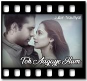 Toh Aagaye Hum - MP3