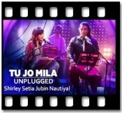 Tu Jo Mila (Unplugged) - MP3