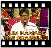 Tum Hamare The Prabhu Ji  - MP3
