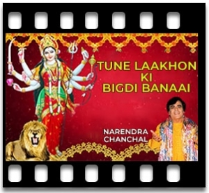 Tune Laakhon Ki Bigdi Banaai - MP3
