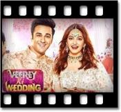 Veerey Ki Wedding (With Female Vocals)  - MP3