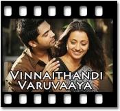 Vinnaithaandi Varuvaayaa - MP3