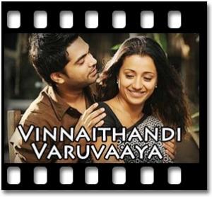 Vinnaithandi Varuvaaya - MP3