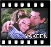 Yakeen Karlo Mujhe - MP3