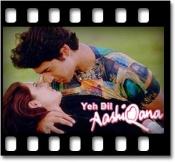 Yeh Dil Aashiqana - MP3