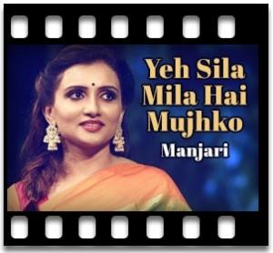 Yeh Sila Mila Hai Mujhko (Live) - MP3