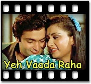 Yeh Vaada Raha (With Female Vocals) - MP3