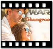 Ghungroo - MP3 + VIDEO