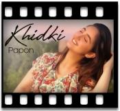 Khidki (Papon) - MP3 + VIDEO