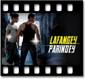 Lafangey Parindey - MP3