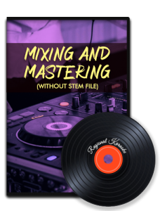 Mixing + Mastering(Without Stem File) - MP3