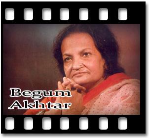 <b>Wo Jo</b> Hum Mein Tum Mein Qaraar Tha - MP3 - Begum_Akhtar
